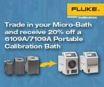 Trade In Programm für die neuen Micro-Kalibrierbäder Fluke 6109/7109
